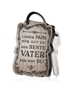 Lieber Papa hör gut zu: der beste Vater der bist DU! Schlüsselanhänger mit Gravur