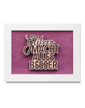 """""""Glitzer macht alles besser"""" - Holz Bilderrahmen mit persönlicher Gravur als Wanddeko - Violett"""