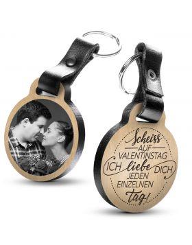 Scheiß auf Valentinstag - ich liebe dich jeden einzelnen Tag - Fotogravur Schlüsselanhänger