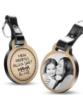 Mein größtes Glück sagt Mama zu mir - Fotogravur Schlüsselanhänger