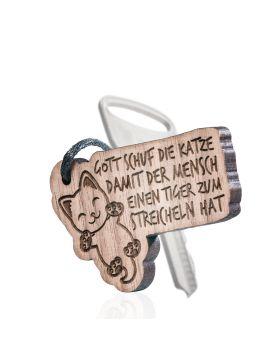 Gott schuf die Katze, damit der Mensch einen Tiger zum streicheln hat Schlüsselanhänger