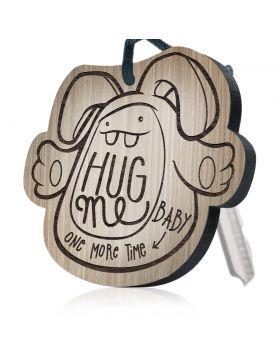 """Hug me baby one more time"" Schlüsselanhänger Huggelz"